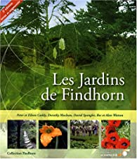 Les jardins de findhorn eileen caddy babelio - Effroyables jardins questionnaire de lecture ...
