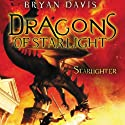 Starlighter: Dragons of Starlight, Book 1