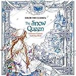 Color the Classics: The Snow Queen: A...