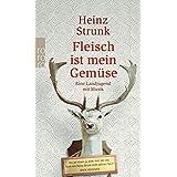 """Fleisch ist mein Gem�sevon """"Heinz Strunk"""""""