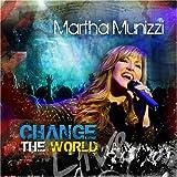 echange, troc Martha Munizzi - Change the World