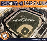 img - for Echoes of Tiger Stadium book / textbook / text book