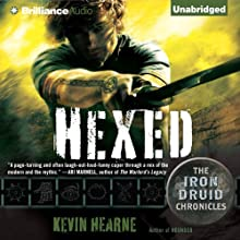 Hexed: The Iron Druid Chronicles, Book 2 (       UNABRIDGED) by Kevin Hearne Narrated by Luke Daniels
