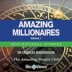 Amazing Millionaires, Volume 1 Audiobook