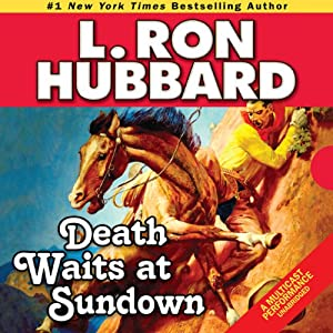 Death Waits at Sundown | [L. Ron Hubbard]