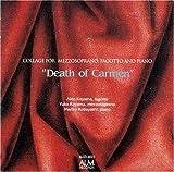カルメンの死 メゾソプラノ・ファゴット・ピアノのためのコラージュ