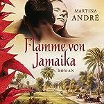 Flamme von Jamaika | Martina André