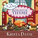The Diva Runs Out of Thyme: A Domestic Diva Mystery, Book 1 (       UNABRIDGED) by Krista Davis Narrated by Hillary Huber