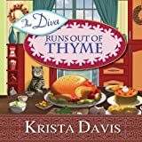 img - for The Diva Runs Out of Thyme: A Domestic Diva Mystery, Book 1 book / textbook / text book