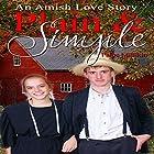 Plain & Simple: An Amish Love Story Hörbuch von Paige Millikin Gesprochen von: Amanda Terman