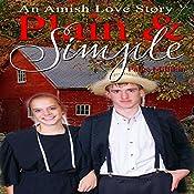 Plain & Simple: An Amish Love Story   Paige Millikin