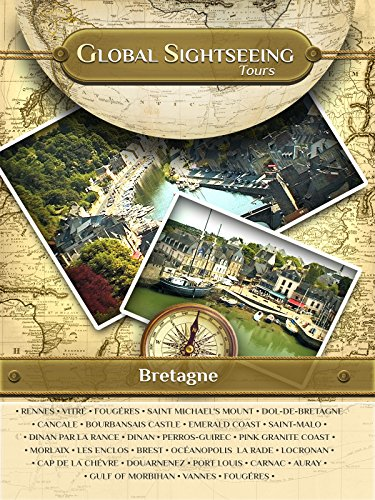 BRETAGNE, Brittany, France- Global Sightseeing Tours