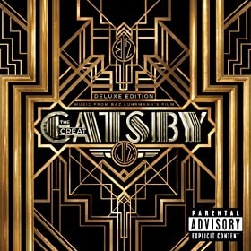 Music From Baz Luhrmann's Film The Great Gatsby (Deluxe ) [Explicit] [+digital booklet]