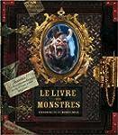 LIVRE DES MONSTRES (LE) : CHRONIQUES...