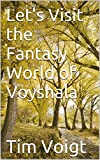 img - for Let's Visit the Fantasy World of Voyshala book / textbook / text book
