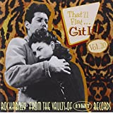 That'll Flat Git It! Vol. 20: Rockabilly From The Vaults Of Event Records