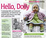 Unknown HELLO, DOLLY celebration centenary baby doll's outfit from 1941 Dolls Clothes Knitting Pattern: Knickers, Vest, Dress, Jacket, Bonnet, Shoes: To fit 36cm doll (Woman's Weekly Magazine Pull Out Pattern)