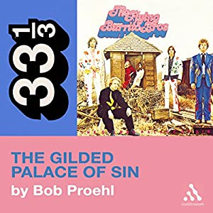 Flying Burrito Brothers' Gilded Palace of Sin (33 1/3 Series) Audiobook