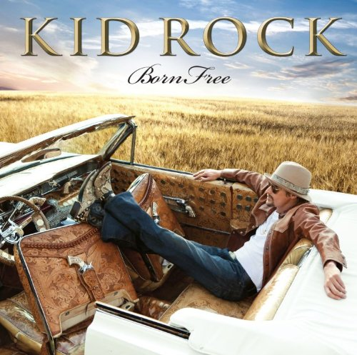 Kid Rock – Born Free (Target Deluxe Edition) (2010) [FLAC]
