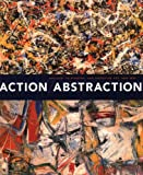 img - for Action/Abstraction: Pollock, de Kooning, and American Art, 1940-1976 (Jewish Museum) book / textbook / text book