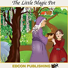 The Little Magic Pot: Palace in the Sky Classic Children's Tales Audiobook by  Imperial Players Narrated by  Imperial Players