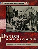 img - for The Danish Americans (Peoples of North America) book / textbook / text book