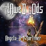 Flawed Gods | Angela B Mortimer
