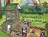The Jolly Old Woman Who Lived in a Shoe
