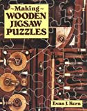 Making Wooden Jigsaw Puzzles (0811725553) by Evan J. Kern