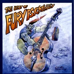 The Best Of Fury Psychobilly Vol. 1 [Explicit]