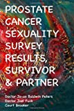 img - for Prostate Cancer Sexuality Survey Results Survivor & Partner book / textbook / text book