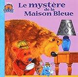 Le Mystère de la Maison bleue (French Edition) (2012242413) by Cherrington, Janelle