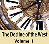 Image of The Decline of the West,Volume 1