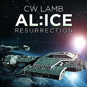 ALICE Resurrection Audiobook
