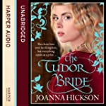 The Tudor Bride (Unabridged)