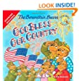 The Berenstain Bears God Bless Our Country (Berenstain Bears/Living Lights)