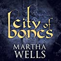 City of Bones Audiobook by Martha Wells Narrated by Kyle McCarley