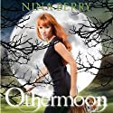 Othermoon (       UNABRIDGED) by Nina Berry Narrated by Kathleen McInerney