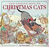 img - for The Twelve Days of Christmas Cats book / textbook / text book