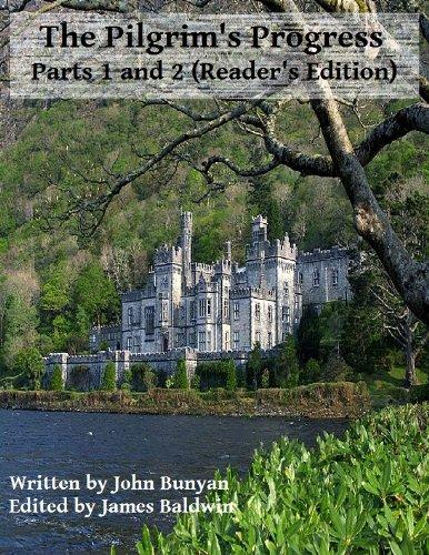 John Bunyan - The Pilgrim's Progress - Parts 1 and 2 (Reader's Edition)