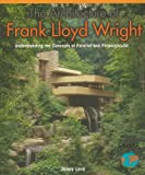 img - for The Architecture of Frank Lloyd Wright: Understanding the Concepts of Parallel and Perpendicular (Powermath) book / textbook / text book