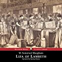 Liza of Lambeth Audiobook by W. Somerset Maugham Narrated by Davina Porter