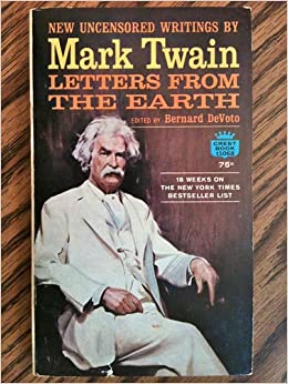 mark twain letters from the earth The creator sat upon the throne, thinking.