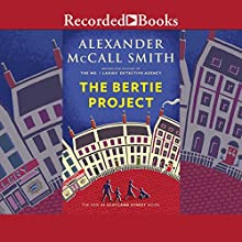 The Bertie Project Audiobook by Alexander McCall Smith Narrated by Robert Ian Mackenzie