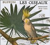 echange, troc Jean Gall, Buffon - Les oiseaux