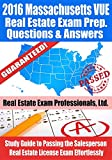 2016 Massachusetts VUE Real Estate Exam Prep Questions and Answers: Study Guide to Passing the Salesperson Real Estate License Exam Effortlessly