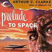 Prelude to Space | [Arthur C. Clarke]