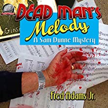 Dead Man's Melody: A Sam Dunne Mystery, Book 1 Audiobook by Fred Adams Jr. Narrated by Joe Formichella