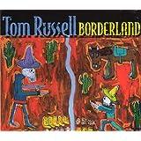 Borderlandby Tom Russell