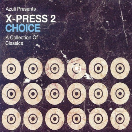 X - Choice: Mixed By X-Press 2 - Zortam Music